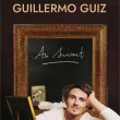 Spectacle GUILLERMO GUIZ