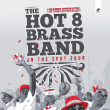 Concert Base présente : HOT 8 BRASS BAND + guests