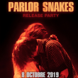 Concert PARLOR SNAKES
