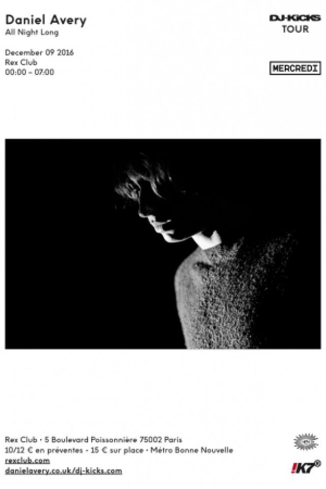 Soirée Daniel Avery all night long (DJ-Kicks Tour) à PARIS @ Le Rex Club - Billets & Places
