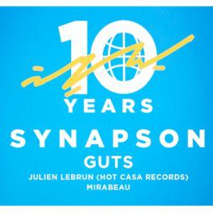 Synapson 10 Years : Dj Set By Guts, Julien Lebrun & Chambord