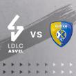 Match LDLC ASVEL - KHIMKI MOSCOU