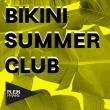 Concert BIKINI SUMMER CLUB x PLEIN PHARE