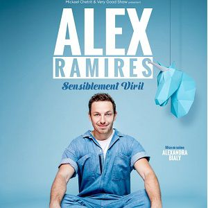 Alex Ramirès Dans « Sensiblement Viril »