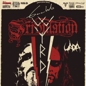 Gaahl's Wyrd + Tribulation + Uada + Idle Hands
