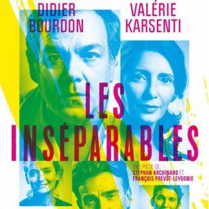 LES INSEPARABLES @ Le Vinci - Auditorium François 1er - Tours