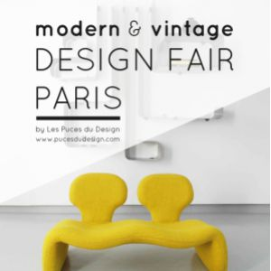 DESIGN FAIR PARIS MODERN & VINTAGE @ PARIS expo - PORTE DE VERSAILLES - Paris