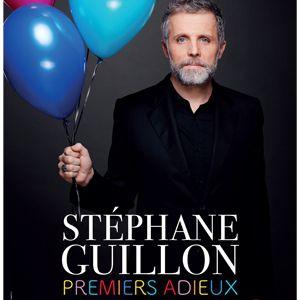 """Stephane Guillon - """"Premiers Adieux"""""""