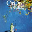 Théâtre CIRQUE PLUME - La dernière saison