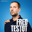 Spectacle FRED TESTOT