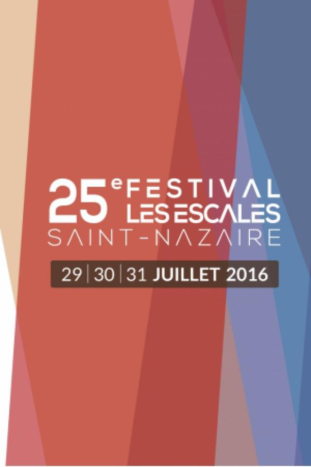 25e FESTIVAL LES ESCALES - JOUR 3 à Saint Nazaire @ Le Port - Billets & Places