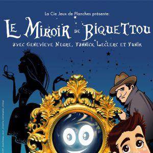 LE MIROIR A BIQUETTOU @ Comédie PaKa - MARSEILLE