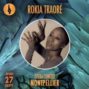 ROKIA TRAORE @ OPERA COMEDIE  - MONTPELLIER