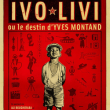 Spectacle IVO LIVI - OU LE DESTIN D'YVES MONTAND à CANNES LA BOCCA @ TH. LA LICORNE NN - Billets & Places