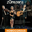 Spectacle zOrozora : Homocordus