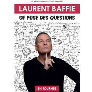 Laurent Baffie Se Pose Des Questions
