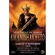 Spectacle Amanishakhéto - Compagnie nsa