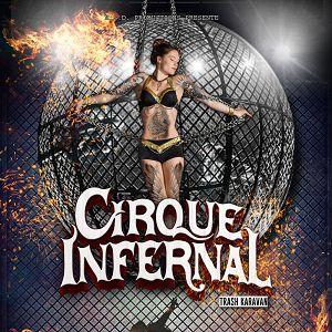 CIRQUE INFERNAL @ CHAPITEAU CIRQUE INFERNAL  - LA ROCHELLE