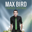 Spectacle MAX BIRD