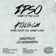 Soirée REX CLUB PRESENTE IPSO NIGHT : KÖLSCH ALL NIGHT LONG