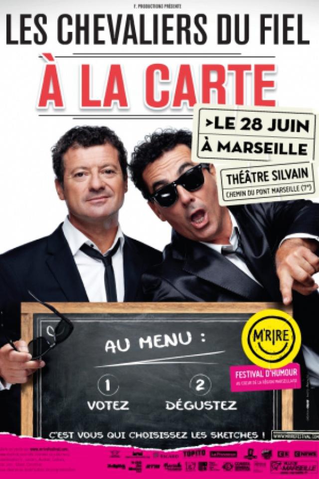 Festival M'Rire - LES CHEVALIERS DU FIEL -  A LA CARTE !!! @ Théâtre Silvain - MARSEILLE