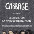 Concert CABBAGE à PARIS @ La Maroquinerie - Billets & Places