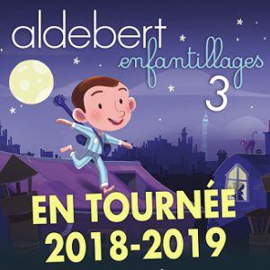 """Aldebert """"Enfantillages 3"""""""