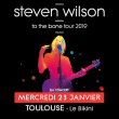 Concert STEVEN WILSON à RAMONVILLE @ LE BIKINI - Billets & Places