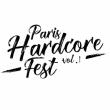 Concert Paris Hardcore Fest Volume 1 @ Gibus Live - Billets & Places
