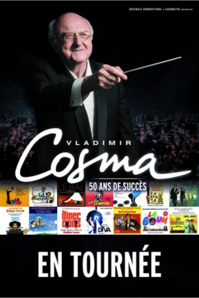 Concert VLADIMIR COSMA à LILLE @ Zénith Arena  - Billets & Places