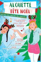 Billets Alouette fête Noël - Théâtre des Grands Enfants