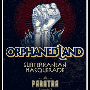 Orphaned Land + Subterranean Masquerade