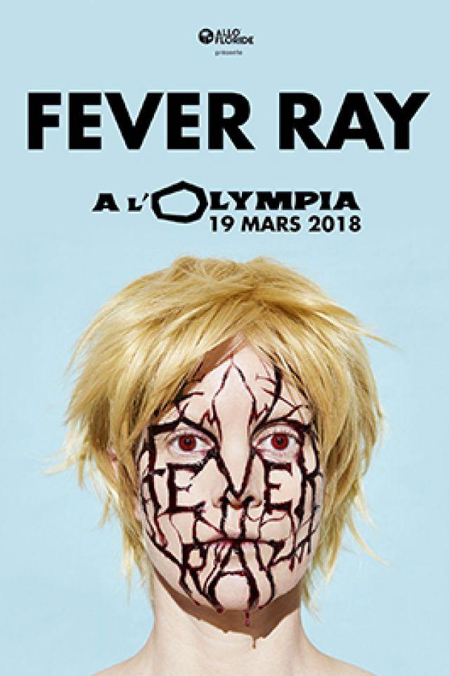 FEVER RAY @ L'Olympia - Paris