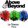 Concert Above & Beyond à Paris @ Le Trianon - Billets & Places