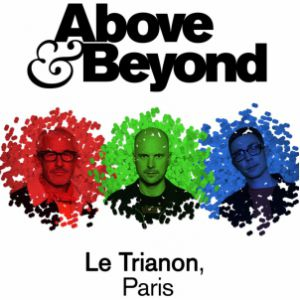 Above & Beyond @ Le Trianon - Paris