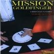 Affiche Mission goldfingers