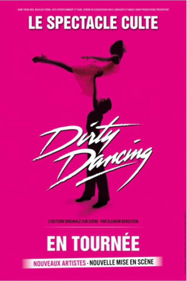 DIRTY DANCING @ Le Liberté - RENNES