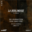 Soirée La Berlinoise : DR. RUBINSTEIN, RYAN JAMES FORD, JULES GAARDLS à RAMONVILLE @ LE BIKINI - Billets & Places