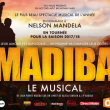 Spectacle MADIBA LE MUSICAL à MOUILLERON LE CAPTIF @ VENDESPACE SPECTACLE FRONTAL  - Billets & Places