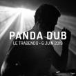Concert PANDA DUB + 1ERE PARTIE à Paris @ Le Trabendo - Billets & Places