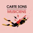 CARTE MUSICIENS 2019 - 2020 à LA ROCHELLE @ LA SIRENE  - Billets & Places