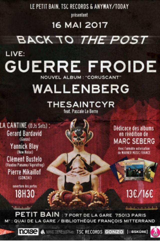 Concert Guerre Froide + Wallenberg + Thesaintcyr + Pascale Le Berre (DJ)  à PARIS @ Petit Bain - Billets & Places