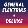 Concert GENERAL ELEKTRIKS + DELUXE