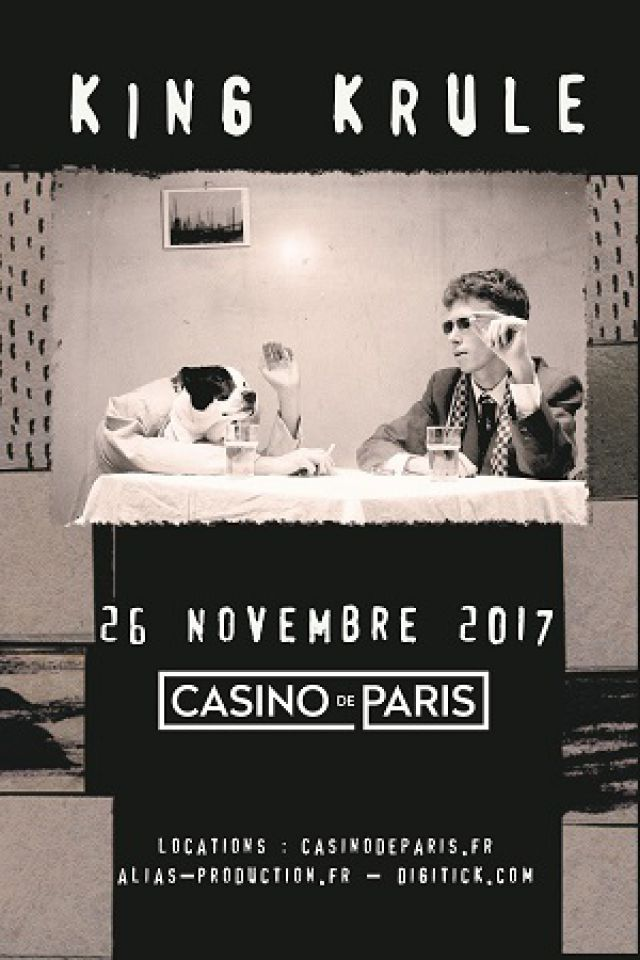 KING KRULE @ Casino de Paris - Paris