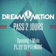 FORFAIT 2 JOURS // DREAM NATION FESTIVAL 2018 + OPENING