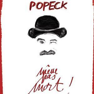 Popeck dans « Même pas mort !» @ Théâtre de l'Archipel - Salle Rouge - PARIS