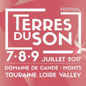 FESTIVAL TERRES DU SONS - PASS 3 JOURS PROMO à MONTS @ DOMAINE DE CANDÉ - Billets & Places