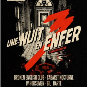 Une Nuit En Enfer #3 : Broken English Club + Cabaret Nocturne ...