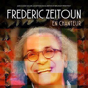 "FREDERIC ZEITOUN ""EN CHANTEUR"" @ ALHAMBRA MUSIC CLUB - PARIS"