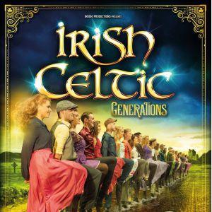 IRISH CELTIC GENERATIONS @ Zenith d'Orléans - Orléans